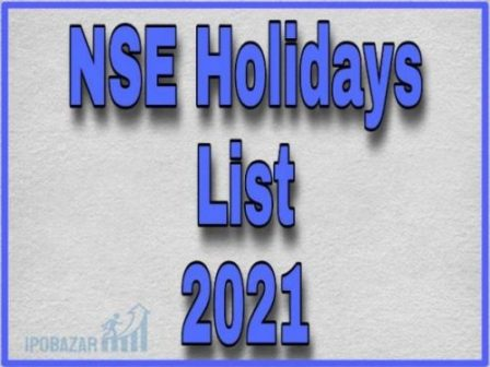 NSE Holidays 2021, BSE/NSE Holiday List 2021