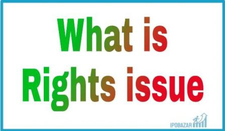 What is a Rights issue in the Share Market? Latest Rights issue List 2021